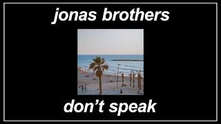 Don't Speak - Jonas Brothers (Lyrics)
