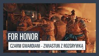 For Honor: Czarni gwardiani - zwiastun z rozgrywką