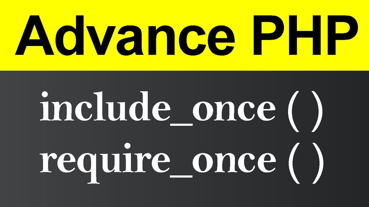 include once and require once in PHP (Hindi)