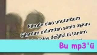 ELİMDE OLSA ÇOKTAN UNUTURDUM süper bir aşk şarkısı