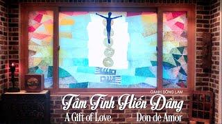 """""""Tâm Tình Hiến Dâng/A Gift of Love/Don de Amor"""" by Oanh Sông Lam (Vietnamese/English/Spanish)"""