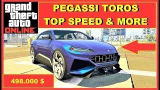GTA 5 Online NEW PEGASSI TOROS fastest SUV , fastest Cars GTA Online