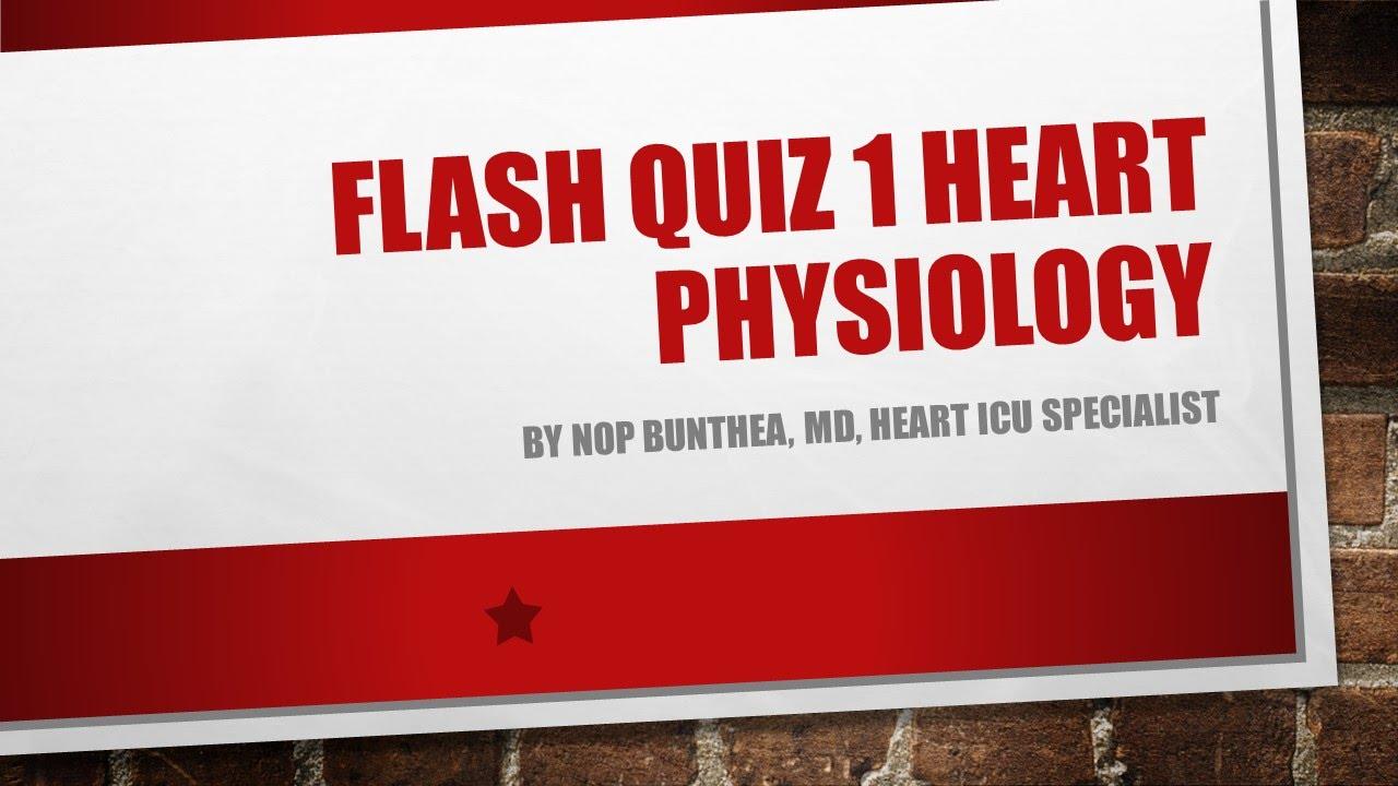 Heart Anatomy Physiology Quiz 1-សំនួរចំលើយតេសអំពី ...