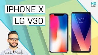 APPLE IPHONE X vs LG V30: il confronto