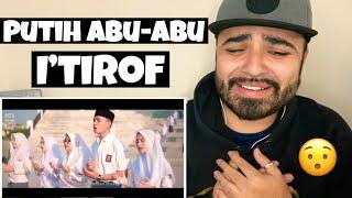 Reacting to I'tirof - Putih Abu-Abu