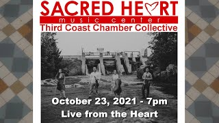 Third Coast Chamber Collective - Live from the Heart