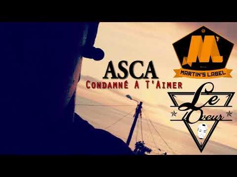 Asca - Condamné A T'Aimer (Audio Officiel 2K17)