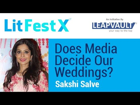 Does Media Decide Our Weddings?  Q&A with Sakshi Salve