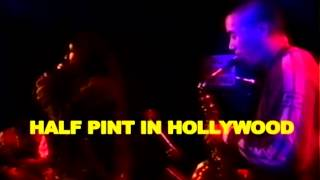 Half Pint - Substitute Lover (Live In Hollywood)