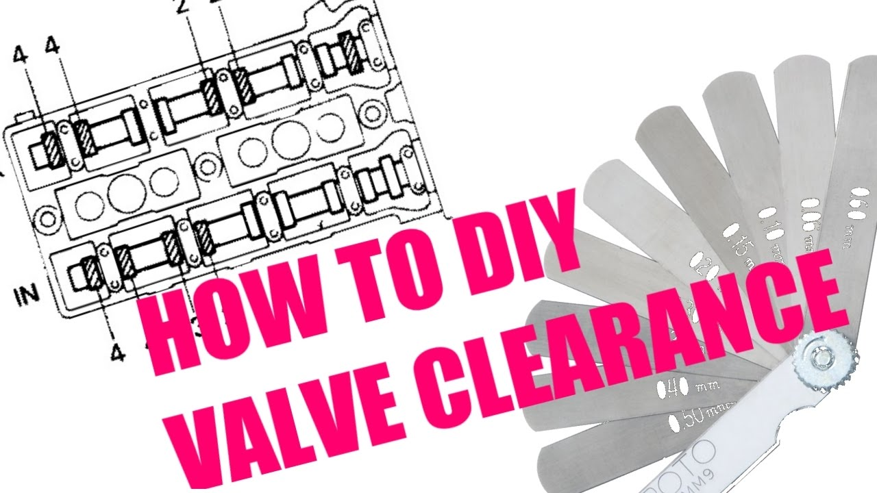 How to check and adjust valve clearance (valve lash)