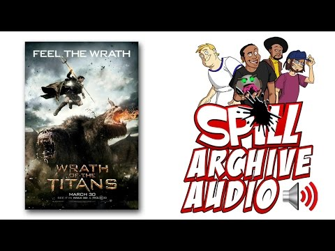'Wrath of the Titans' Spill Audio Review