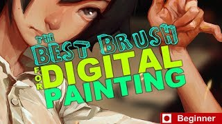 The Best Brush for Digital Painting (Beginners)