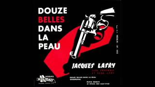 Jacques Lasry, son ensemble et René Gary - Douze belles dans la peau