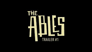 The Ables Trailer #1 (EBOOK NOW AVAILABLE FOR PRE-ORDER)