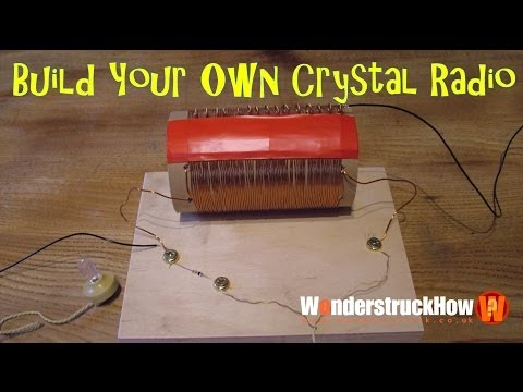 Build Your Own Crystal Radio