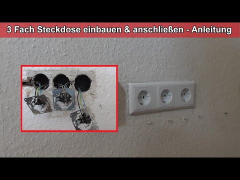 3 Fach Steckdose einbauen anschließen ausrichten Anleitung dreifach Steckdosen montieren eingipsen