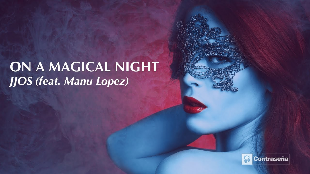 On A Magical Night (feat. Manu Lopez) by Jjos, Summer 2020, Chill Music, Sax Music, Pure Relax Music