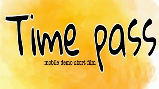 Timepass 2 minutes short film shooting working 1 hour