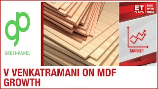 What are the factors aiding MDF growth I CFO V Venkatramani