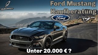 Ford Mustang Kaufberatung - Ty…