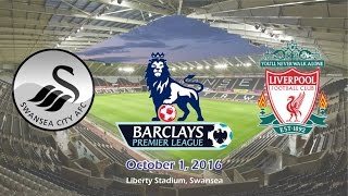 swansea city vs liverpool 1 2 all goals highlights   cuplikan gol 01 10 2016   epl 2016 2017 hd