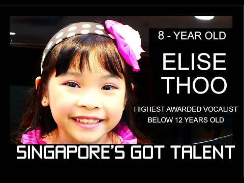 Singapore's Got Talent - 8-year old Elise Thoo - Highest Awarded Vocalist under 12 years old