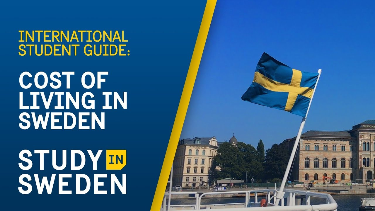 Cost of Living in Sweden for International Students (2019) - YouTube