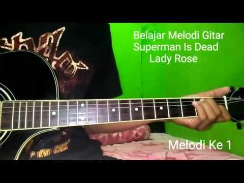 Belajar Melodi Gitar Superman Is Dead Lady Rose