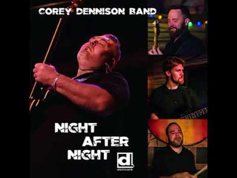 Corey Dennison Band- Hear My Plea