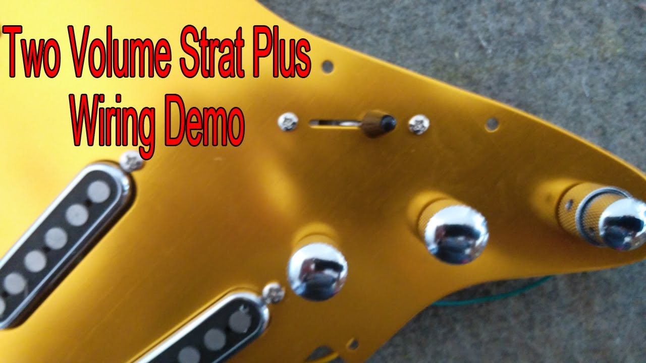 Two Volume Strat Plus Wiring Demo Brighton Rock Gfs Pickups Youtube Diagram
