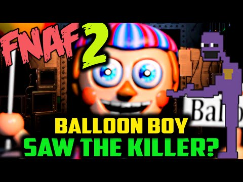 DID BB SEE THE KILLER/PURPLE MAN?! FNAF 2 Balloon Boy Theory | Five Nights at Freddy's 2 BB