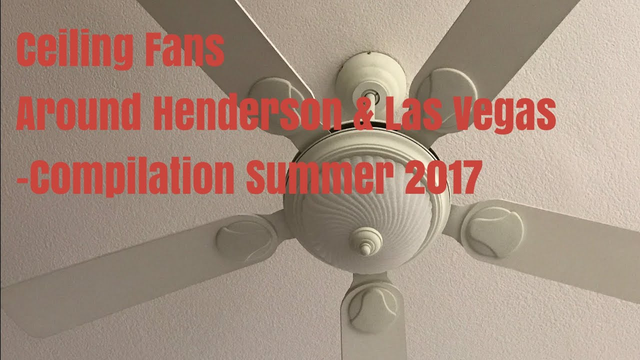 Ceiling fans around henderson las vegas compilation summer 2017 ceiling fans around henderson las vegas compilation summer 2017 aloadofball Image collections