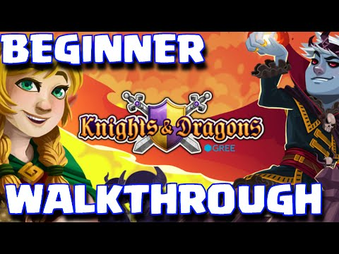 Knights And Dragons Beginner's Guide / Walkthrough / Let's Play