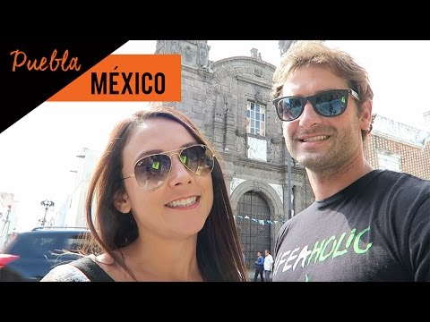PUEBLA NO MÉXICO | VIAGEM | Romulo e Mirella | T2. Ep.44