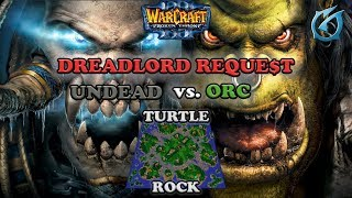 Grubby   Warcraft 3 The Frozen Throne   UD v Orc - Dreadlord Reque$t - Turtle Rock