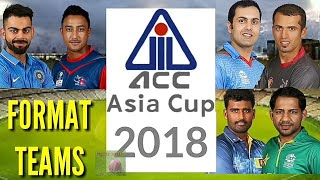 ICC Asia Cup 2018 Format Teams | ACC Asia Cup Qualifier 2018 Matches Schedule Venue ( English )