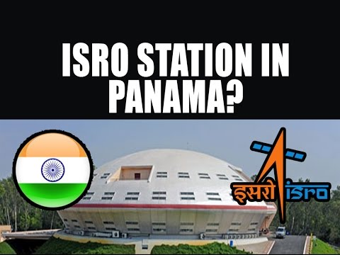 ISRO Station in Panama?