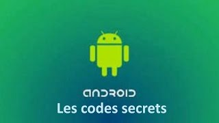 Codes ANDROID un code magiques pour augmenter la puissance de votre appareil