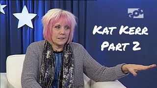 An Evening with Wendy... Guest Kat Kerr (Day 2)