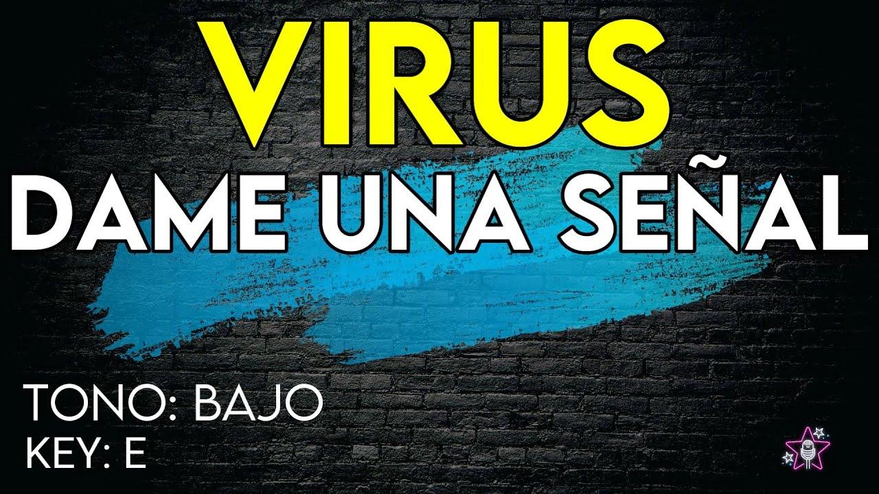 Virus - Dame Una Señal - Karaoke Instrumental - Bajo
