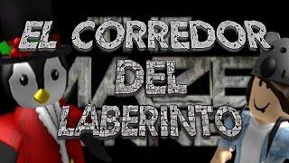 EL CORREDOR DEL LABERINTO! - Roblox