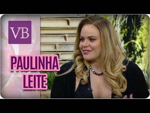 Papo Saudável: Paulinha Leite - Você Bonita (19/05/17)