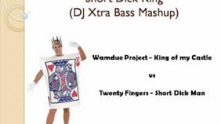 Short Dick King (DJ Xtra Bass Mashup)