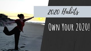 Healthy habits to adopt in 2020 || own your