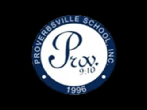 Proverbsville School Hymn
