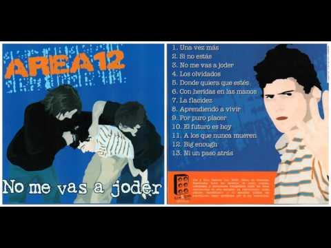 Area 12 - No Me Vas A Joder [Álbum]