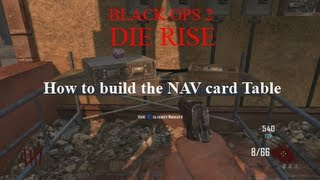 Bo2 Zombies- How To Build The Nav Card Table In Die Rise