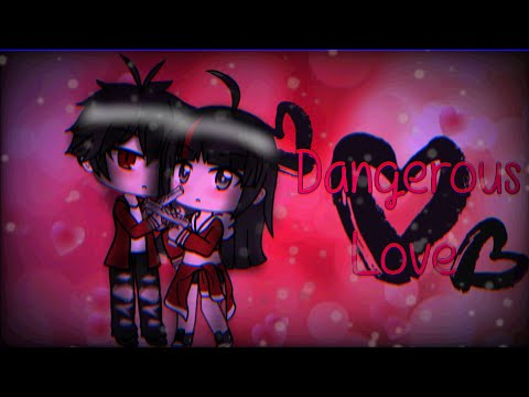Dangerous Love | Gacha Life Mini Movie