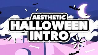 AESTHETIC HALLOWEEN INTRO TEMPLATE (NO TEXT)