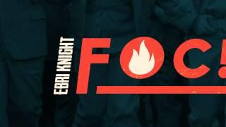 Ebri Knight - FOC! [disc complet]